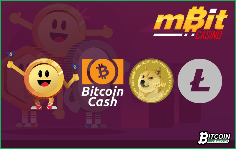 Bitcoin Cash, Litecoin & Dogecoin At mBit Casino Now Accepted